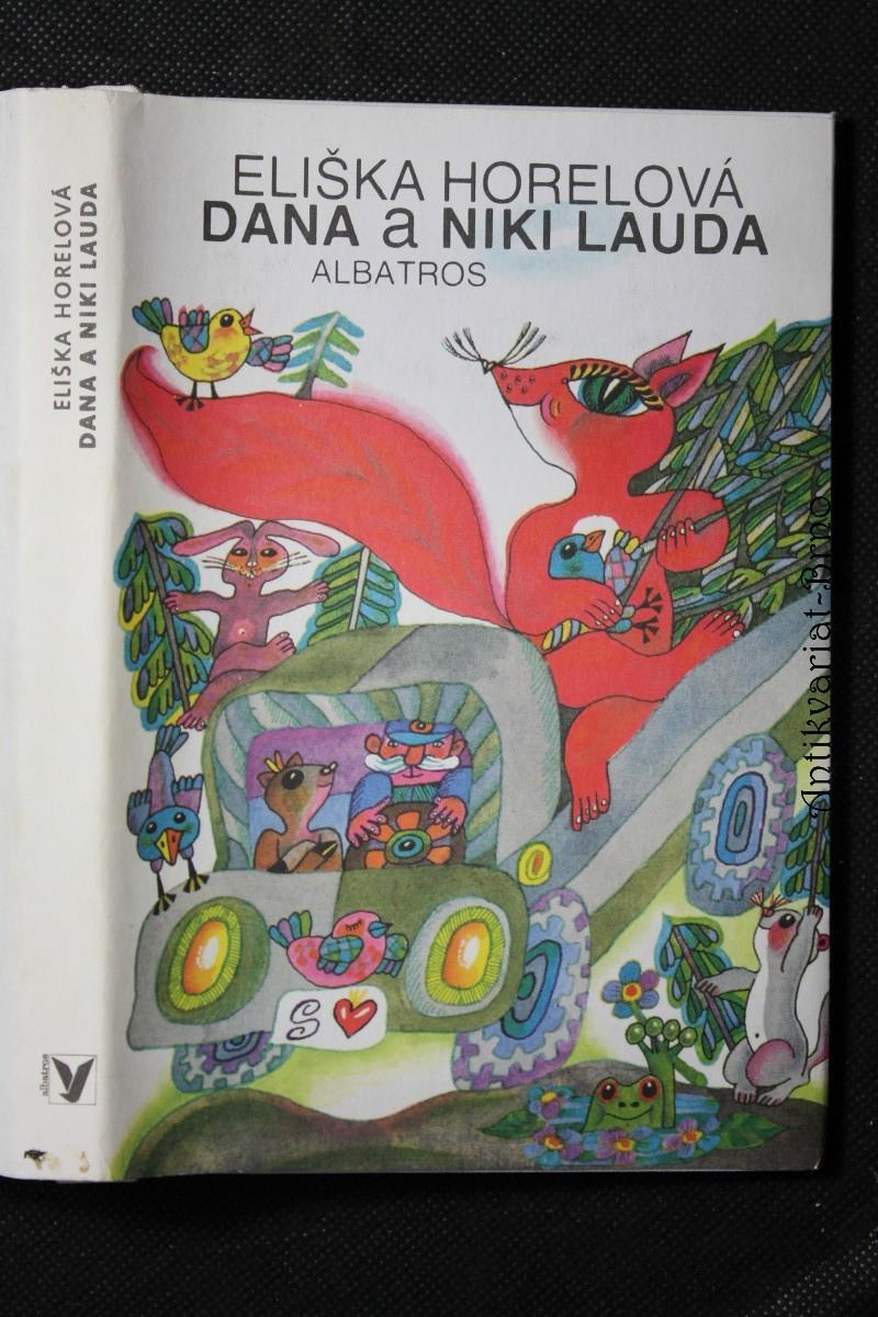 Dana a Niki Lauda : Pro čtenáře od 7 let