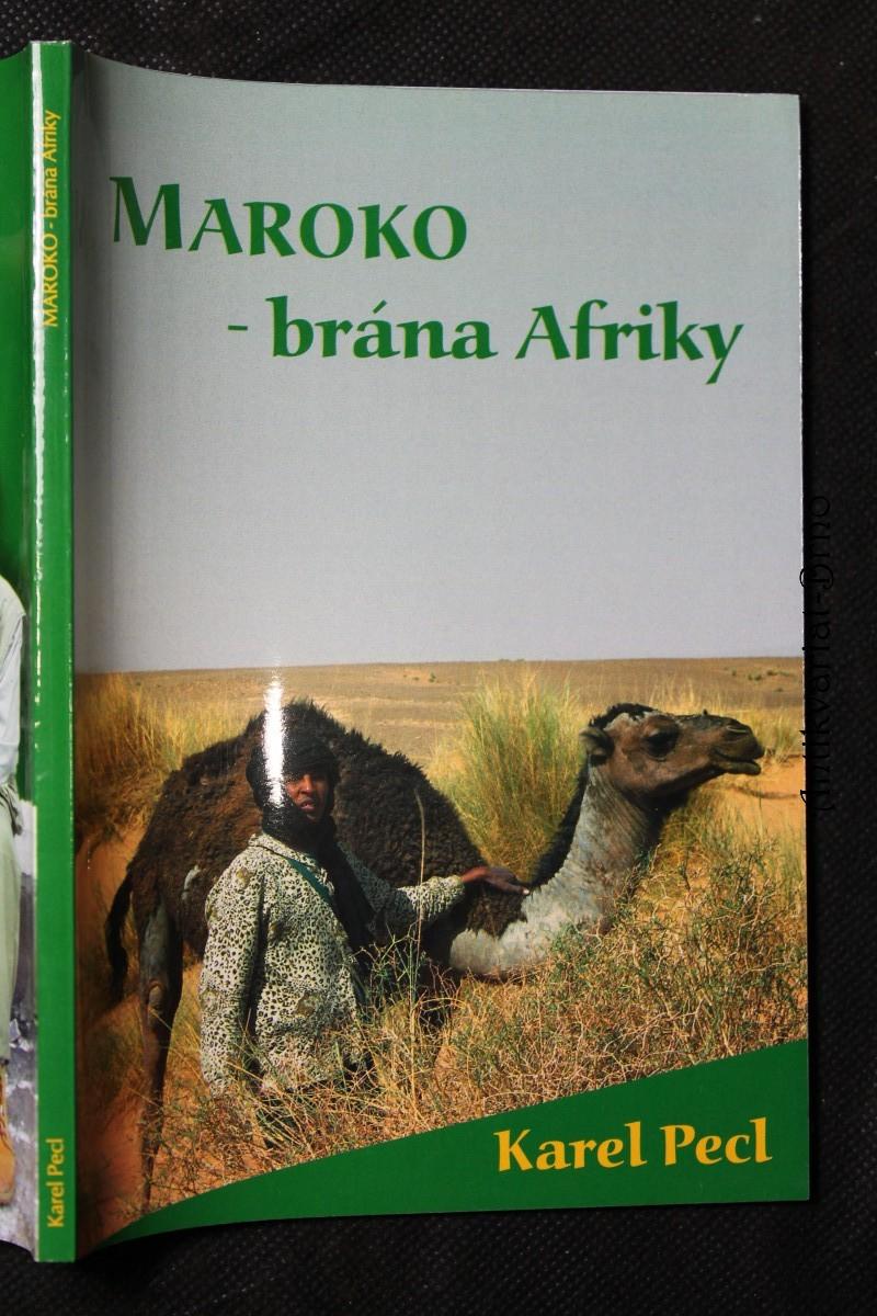 Maroko - brána Afriky