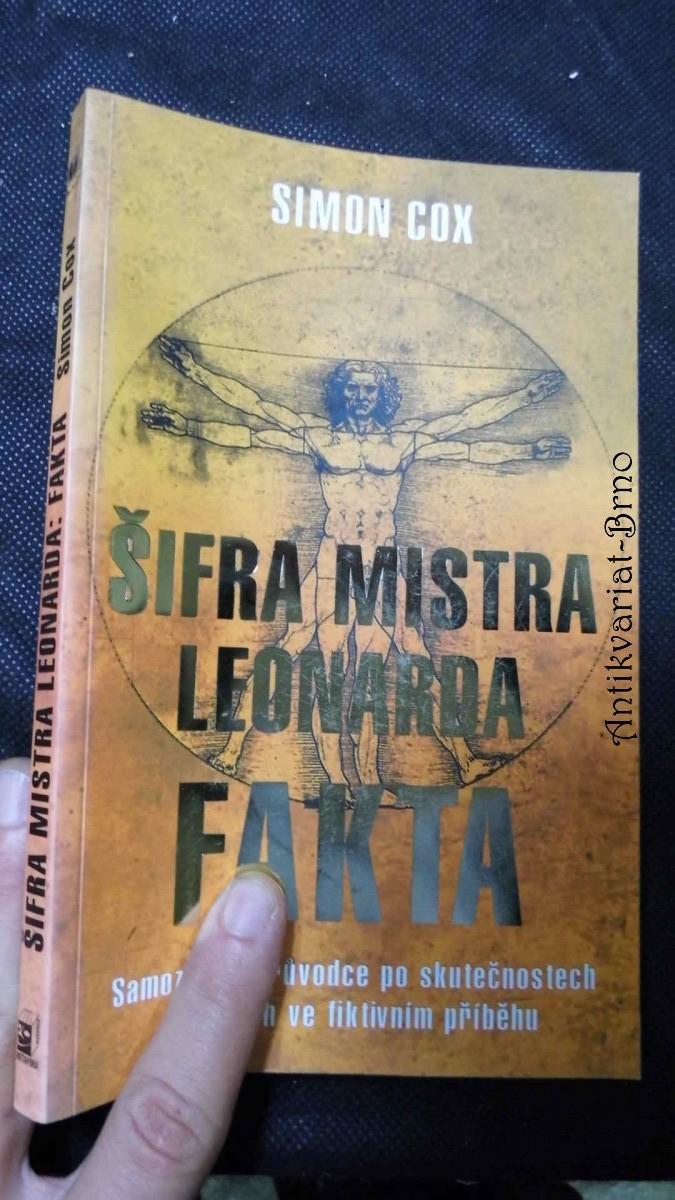 Šifra mistra Leonarda - fakta : samozvaný průvodce po skutečnostech ukrytých ve fiktivním příběhu