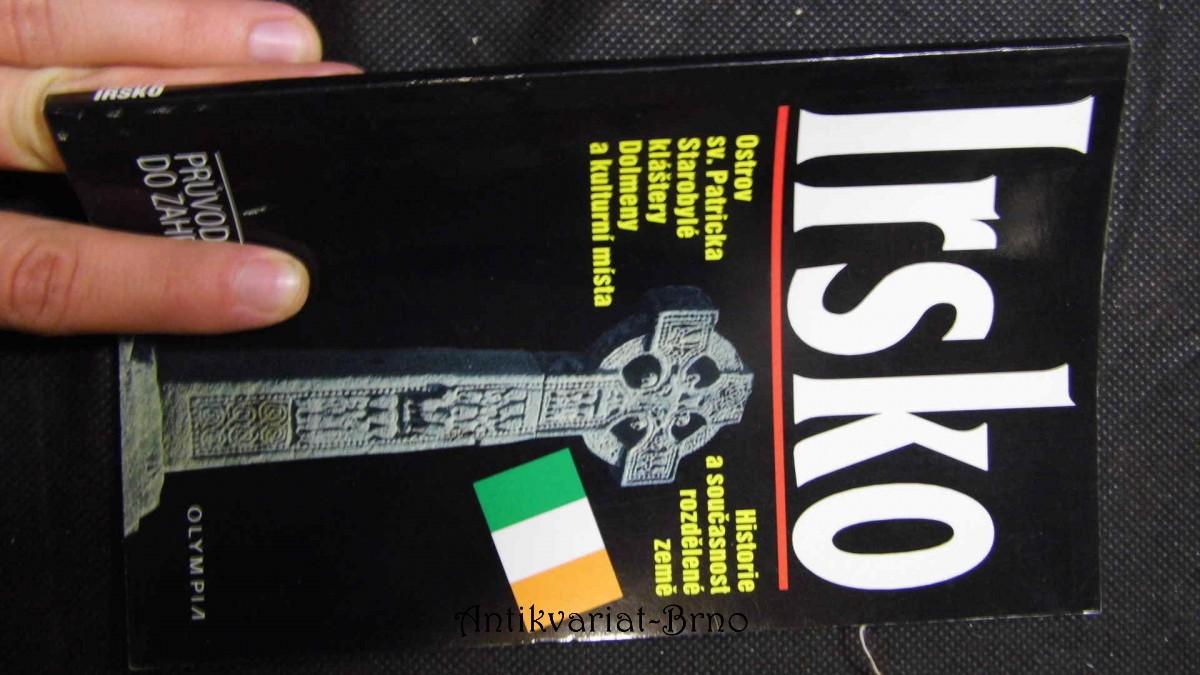 Irsko : průvodce do zahraničí