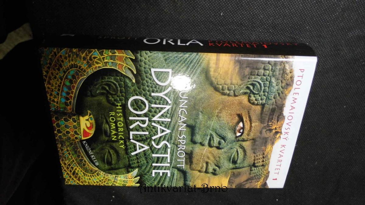Ptolemaiovský kvartet : historický román. 1, Dynastie Orla