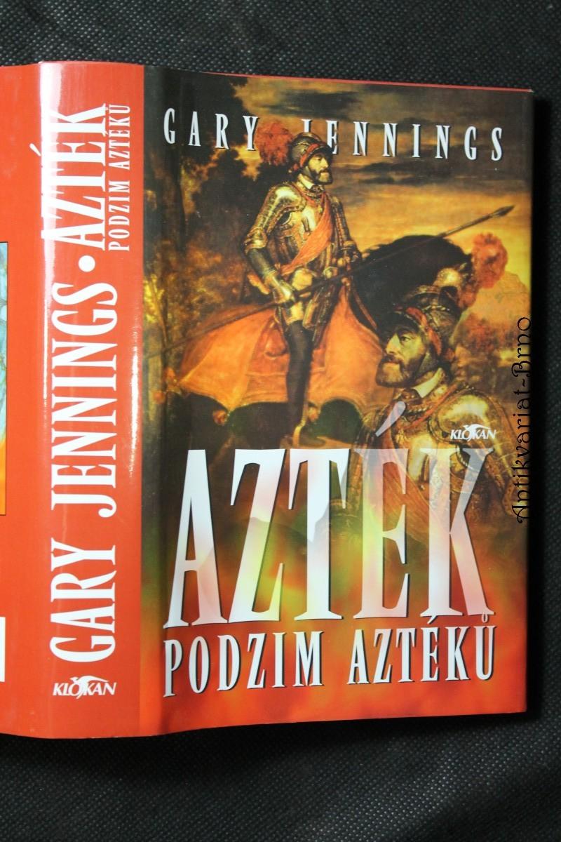 Azték : podzim Aztéků