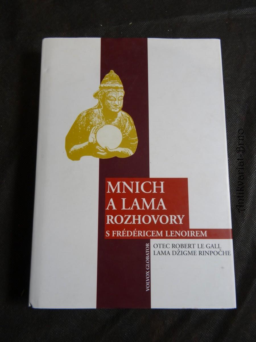 Mnich a lama : rozhovory s Frédéricem Lenoirem