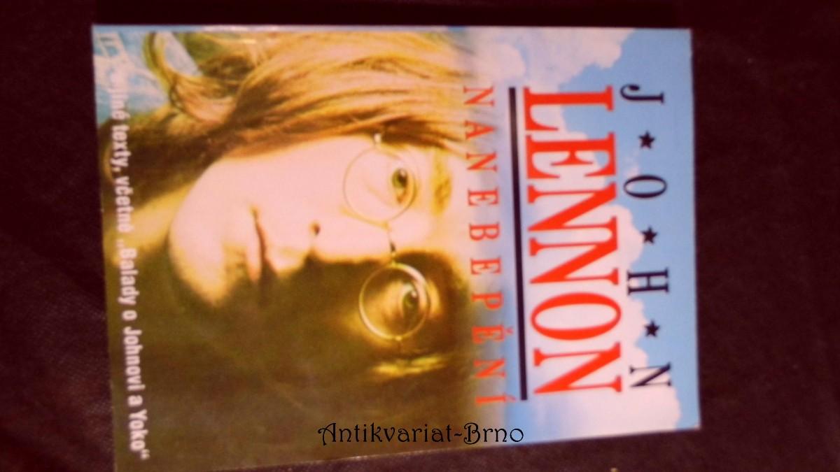Nanebepění : [a jiné texty, včetně Balady o Johnovi a Yoko]