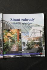 náhled knihy - Zimní zahrady : představy a skutečnost : praktická příručka