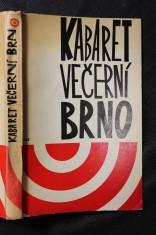 náhled knihy - Kabaret Večerní Brno : Proces vedený pěstiteli a milovníky veselých estrád a komunální satiry proti satirickému divadlu Večerní Brno
