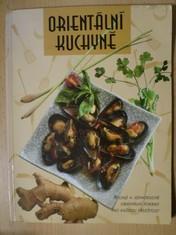 náhled knihy - Orientální kuchyně : Rychlé a jednoduché orientální pokrmy pro každou příležitost
