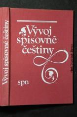 náhled knihy - Vývoj spisovné češtiny : vysokoškolská učebnice pro studenty filozofických a pedagogických fakult