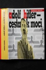 náhled knihy - Adolf Hitler - cesta k moci