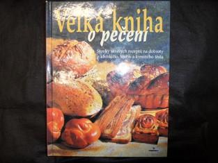 náhled knihy - Velká kniha o pečení : Stovky skvělých receptů na dobroty z litého, kynutého, piškotového a křehkého těsta