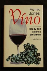 náhled knihy - Víno : každý den sklenku pro zdraví