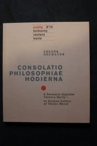 náhled knihy - Consolatio philosophiae hodierna : k Šestnácti dopisům Václava Havla = to Sixteen letters of Václav Havel