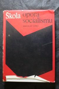 náhled knihy - Škola opora socialismu