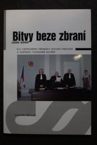náhled knihy - Bitvy beze zbraní : 1990-2000 : co užitečného přinesly soudní procesy s odpírači vojenské služby