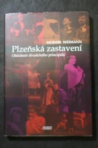 náhled knihy - Plzeňská zastavení : ohlédnutí divadelního principála