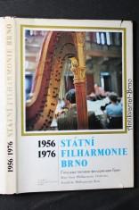 náhled knihy - Státní filharmonie, Brno : 1956-1976 : Jubilejní sborník Státní filharmonie Brno, laureáta Státní ceny Klementa Gottwalda