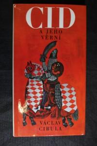 náhled knihy - Cid a jeho věrní : Hrdinské zpěvy starého Španělska : Pro čtenáře od 12 let