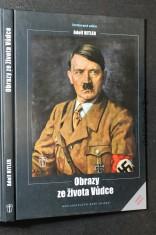 náhled knihy - Obrazy ze života Vůdce : Adolf Hitler
