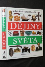 náhled knihy - Dějiny světa : velká dětská encyklopedie