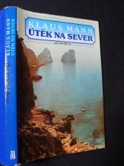 náhled knihy - Útěk na sever