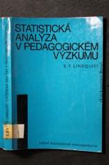 náhled knihy - Statistická analýza v pedagogickém výzkumu : Příručka pro studium na filosof. fakultách