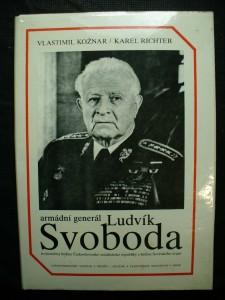 náhled knihy - Armádní generál Ludvík Svoboda : trojnásobný hrdina Československé socialistické republiky a hrdina Sovětského svazu