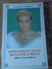 náhled knihy - Romantický život monacké kněžny : milenci Grace Kellyové