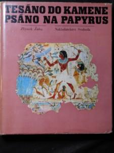 náhled knihy - Tesáno do kamene, psáno na papyrus