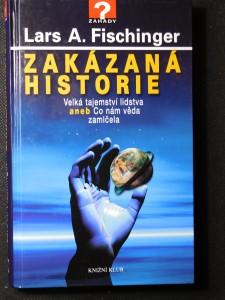 náhled knihy - Zakázaná historie : velká tajemství lidstva, aneb, co nám věda zamlčela