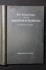 náhled knihy - Der Hypnotismus oder die Suggestion und die Psychotherapie, ihre psychologische, psychophysiologische und medizinische Bedeutung mit Einschluss der Psychanalyse sowier der Telepathiefrage : ein Lehrbuch für Studierende sowie für weitere Kreise
