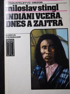 náhled knihy - Indiáni včera, dnes a zajtra