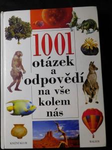 náhled knihy - 1001 otázek a odpovědí na vše kolem nás Tisíc jedna otázek a odpovědí na vše kolem ná