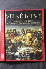 náhled knihy - Velké bitvy : 50 klíčových bitev od starověku po současnost