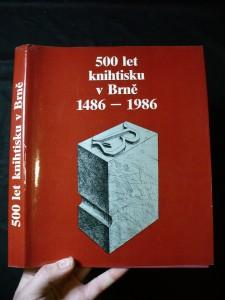 náhled knihy - 500 let knihtisku v Brně : 1486-1986
