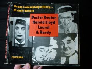 náhled knihy - Dodnes rozesmávají milióny-- : Buster Keaton, Harold Lloyd, Laurel & Hardy