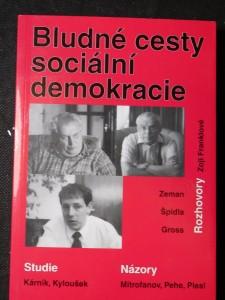 náhled knihy - Bludné cesty sociální demokracie : studie, rozhovory, názor