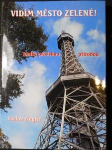náhled knihy - Vidím město zelené! : toulky pražskou přírodou