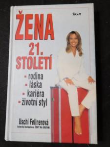 náhled knihy - Žena 21. století : láska, kariéra, rodina, životní styl