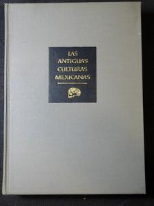 náhled knihy - Las Antiguas Kulturas Mexikanas