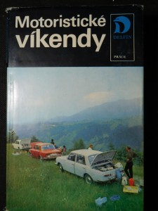 náhled knihy - Motoristické víkendy : Čechy a Morava