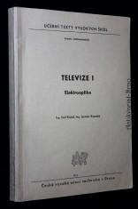 náhled knihy - Televize : Určeno pro posl. fak. elektrotechn. 1. [díl], Elektrooptika