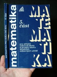 náhled knihy - Matematika pro střední odborné školy a studijní obory středních odborných učilišť; 5. část