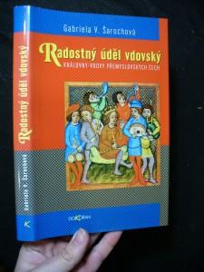 náhled knihy - Radostný úděl vdovský : královny-vdovy přemyslovských Čech