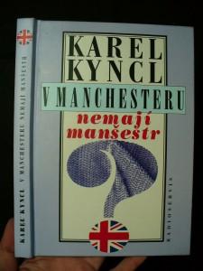 náhled knihy - V Manchesteru nemají manšestr : a jiné reportáže, fejetony a poznámky z Británie