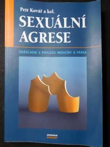 náhled knihy - Sexuální agrese : znásilnění z pohledu medicíny a práva
