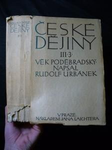 náhled knihy - České dějiny, dílu III. část 3. - věk poděbradský III.