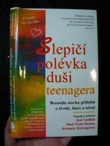 náhled knihy - Slepičí polévka pro duši teenagera : bezmála stovka příběhů o životě, lásce a učení