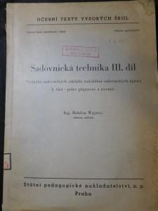 náhled knihy - Sadovnická technika :  3. díl, Výstavba sadovnických základů (zakládání sadovnických úprav) 1. část: práce přípravné a terénní