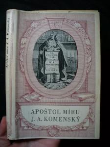náhled knihy - Apoštol míru J.A. Komenský : [výbor z díla Jana Amose Komenského]