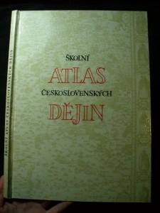 náhled knihy - Školní atlas československých dějin : Učeb. pomůcka pro školy všeobec. vzdělávací